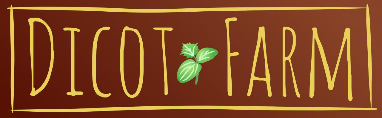 Dicot Farm